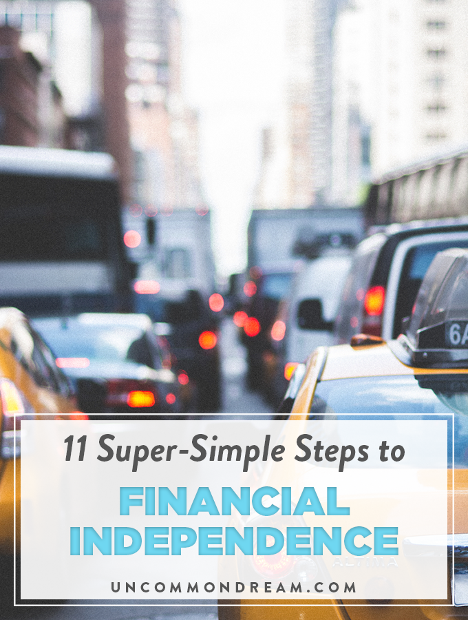 11 Super-Simple Steps to Financial Independence
