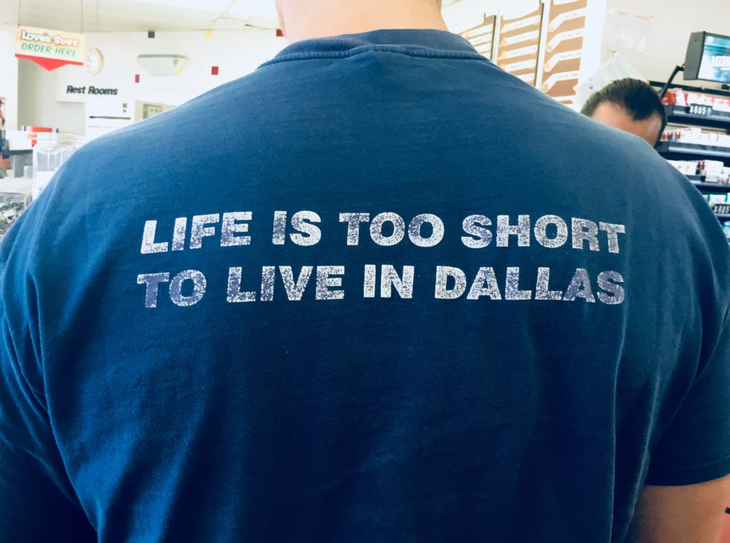 Dallas is a great place to live for many reasons, but we loved the irony of Michael standing behind this guy in line at a gas station on his way from Dallas to Colorado with a Uhaul packed with all of our life's belongings.