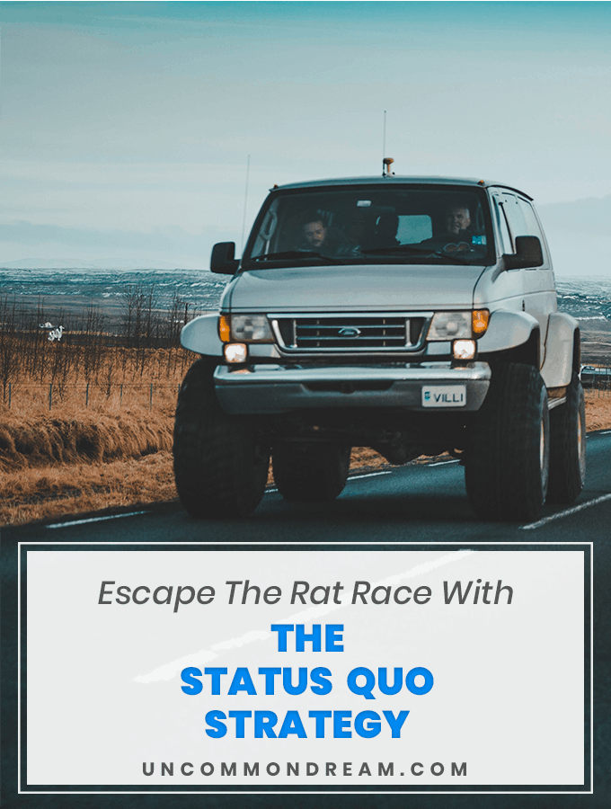 Escape The Rat Race With The Status Quo Strategy