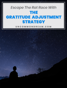 Escape The Rat Race With The Gratitude Adjustment Strategy